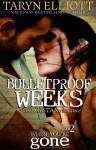 BulletproofWeeks