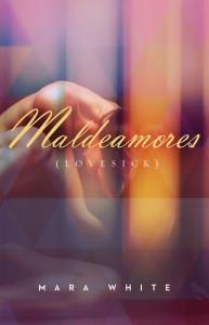 Maldeamores_Lovesick_Mara White