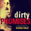 BOOK REVIEW: Dirty Promises by Karina Halle