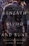 beneathbloodandbone