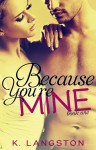 becauseyouremine